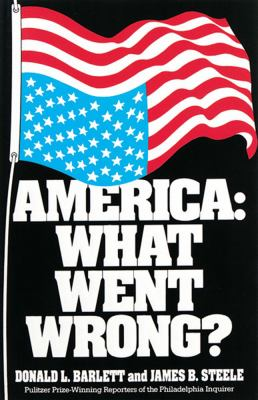 America: What Went Wrong? 9780836270013