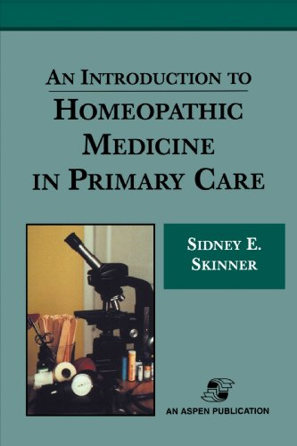 An Introduction to Homeopathic Medicine in Primary Care 9780834216761