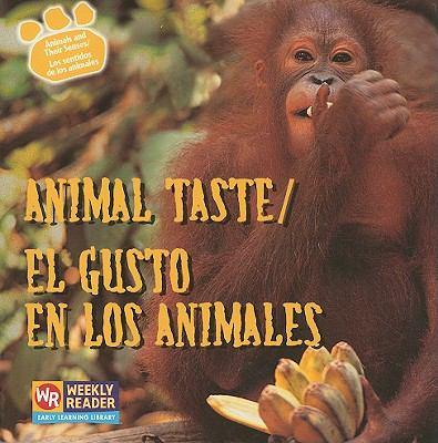 Animal Taste/El Gusto En Los Animales 9780836848236