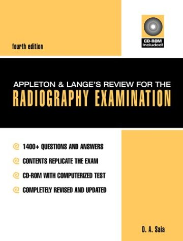 Appleton & Lange's Review for the Radiography Examination (Book ) [With CDROM] 9780838503898