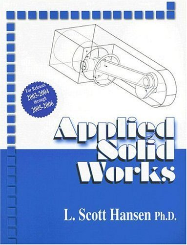 Applied Solid Works 9780831132927