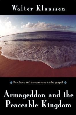 Armageddon and the Peaceable Kingdom 9780836190809