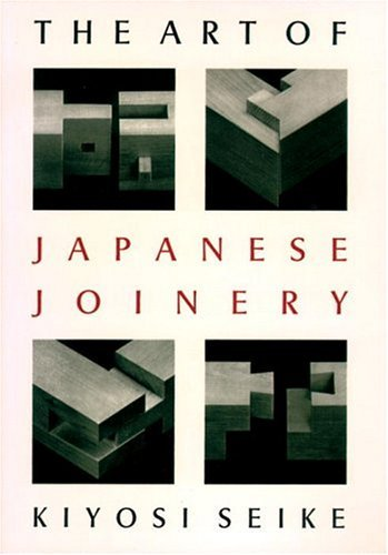 Art of Japanese Joinery 9780834815162