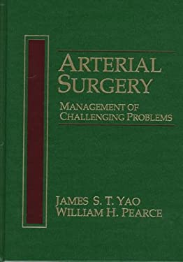 Arterial Surgery: Management of Challenging Problems 9780838503386