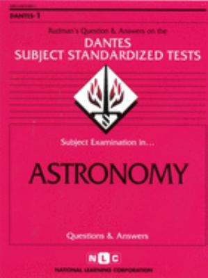 Astronomy: Rudman's Question and Answers on the Dantes Subject Standardized Tests 9780837366012
