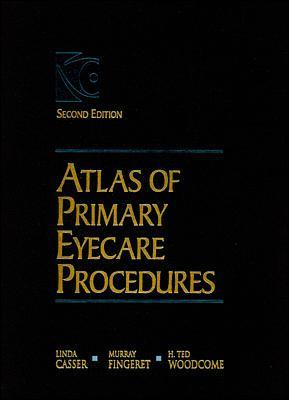 Atlas of Primary Eyecare Procedures 9780838502570