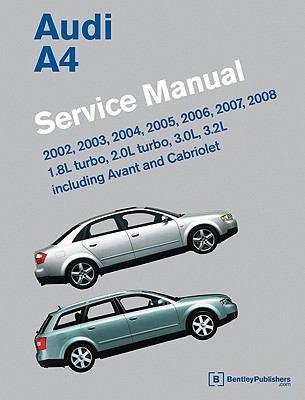 audi a4 b6 b7 service manual 2002 2003 2004 2005 2006 2007 rh betterworldbooks com Audi Q7 Audi Q7