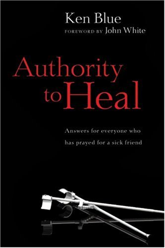 Authority to Heal 9780830817009
