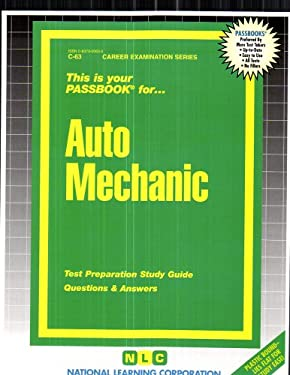 Auto Mechanic: Test Preparation Study Guide, Questions & Answers 9780837300634