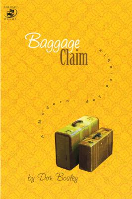 Baggage Claim: A Modern Day Parable 9780834175136