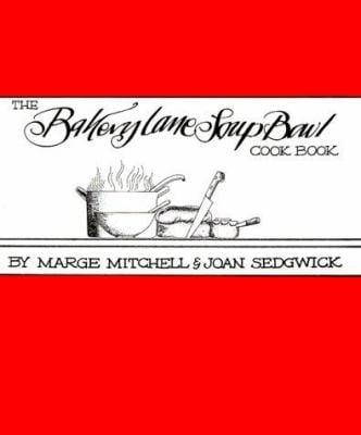 Bakery Lane Soup Bowl Cookbook 9780839710059