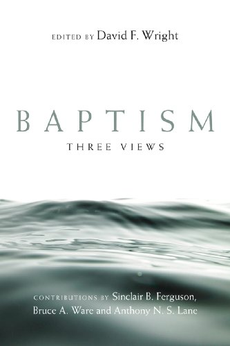 Baptism: Three Views 9780830838561