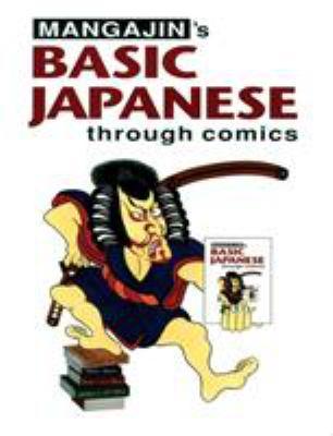 Basic Japanese Through Comics Part 1 9780834804524