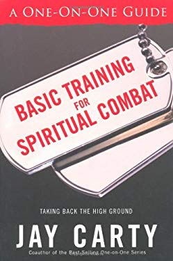 Basic Training for Spiritual Combat: Taking Back the High Ground: A One-On-One Guide 9780830737161