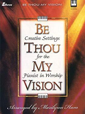 Be Thou My Vision, Keyboard Book 9780834199873