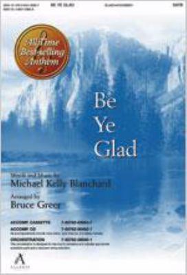 Be Ye Glad 9780834193857