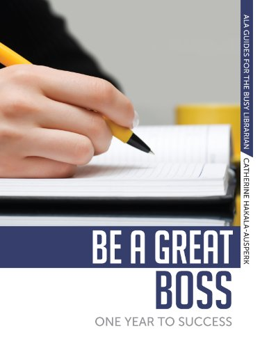 Be a Great Boss: One Year to Success 9780838910689