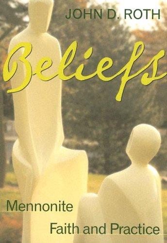 Beliefs: Mennonite Faith and Practice 9780836192704