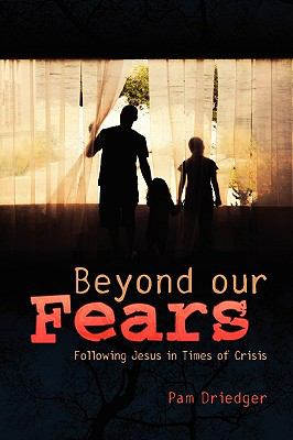 Beyond Our Fears/Participant 9780836194760