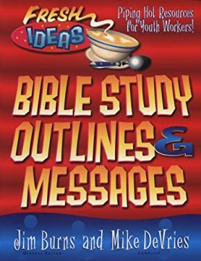 Bible Study Topics, Outlines and Messages: For Youth Workers and Teachers 9780830718856
