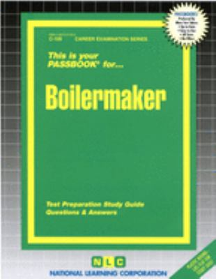 Boilermaker: Test Preparation Study Guide Questions & Answers 9780837301099