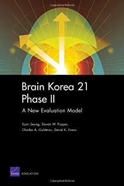 Brain Korea 21 Phase II: A New Evaluation Mode 9780833043214