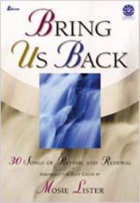 Bring Us Back: Songs of Revival and Renewal Arranged for Easy Choir 9780834172500
