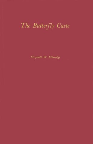 The Butterfly Caste: A Social History of Pellagra in the South 9780837162768