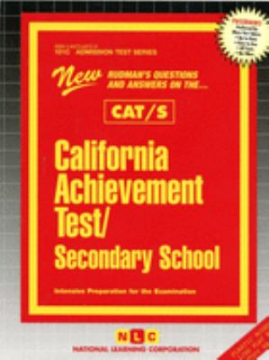 California Achievement Test/Secondary School CAT/S: Rudman's Questions and Answers on the CAT/S 9780837369723