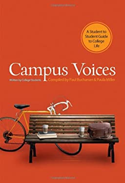 Campus Voices: A Student to Student Guide to College Life 9780830747887