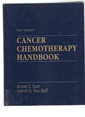 Cancer Chemotherapy Handbook by Dorr, Robert T.-ExLibrary