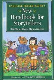 Caroline Feller Bauer's New Handbook for Storyteller's