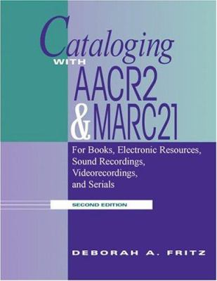 Cataloging with AACR2 and Marc21 9780838908846