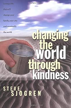 Changing the World Through Kindness 9780830736720