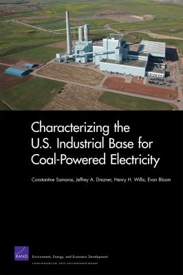 Characterizing the U.S. Industrial Base for Coal-Powered Electricity 9780833059185