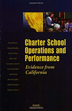 Charter School Operations and Performance: Evidence from California 9780833033543