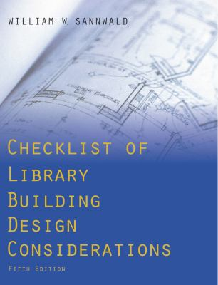 Checklist of Library Building Design Considerations 9780838909782