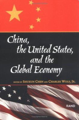 China, the United States, and the Global Economy 9780833029638