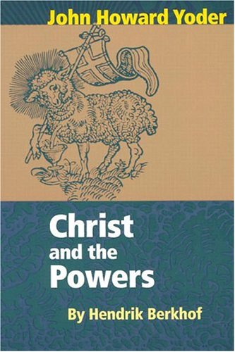 Christ and the Powers 9780836118209