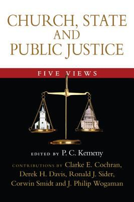 Church, State and Public Justice: Five Views 9780830827961