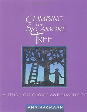 Climbing the Sycamore Tree: A Study on Choice and Simplicity 9780835809467