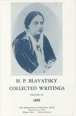 Collected Writings of H. P. Blavatsky, Vol. 9 9780835602174