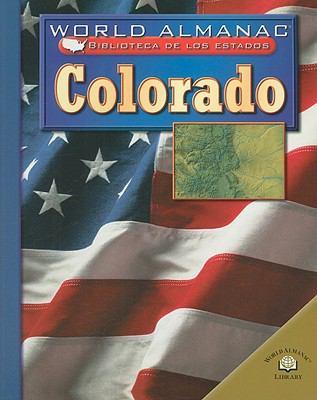 Colorado, el Estado del Centenario = Colorado, the Centennial State