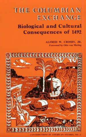 Columbian Exchange Biological ( Contributions in American Studies )