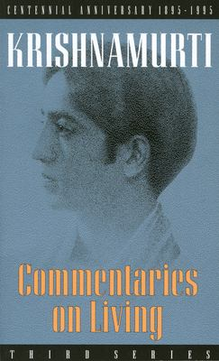 Commentaries on Living: Third Series 9780835604024