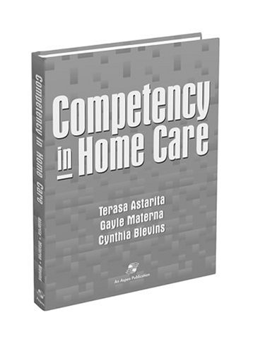 Competency in Home Care: A Systematic Approach
