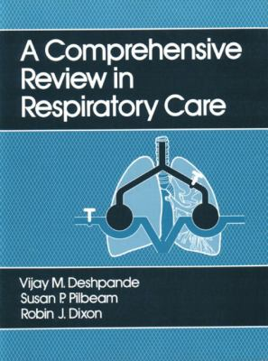 Comprehensive Review in Respiratory Care 9780838512951