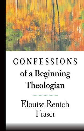 Confessions of a Beginning Theologian 9780830815197