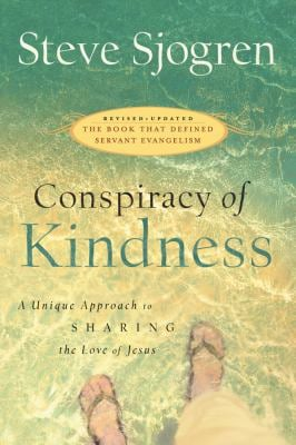 Conspiracy of Kindness: A Unique Approach to Sharing the Love of Jesus 9780830745722