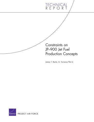 Constraints on Jp-900 Jet Fuel Production Concepts 9780833041449